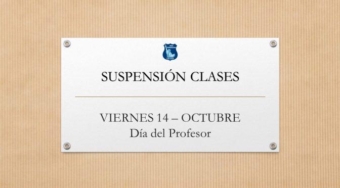 SUSPENSIÓN CLASES VIERNES 14 OCTUBRE