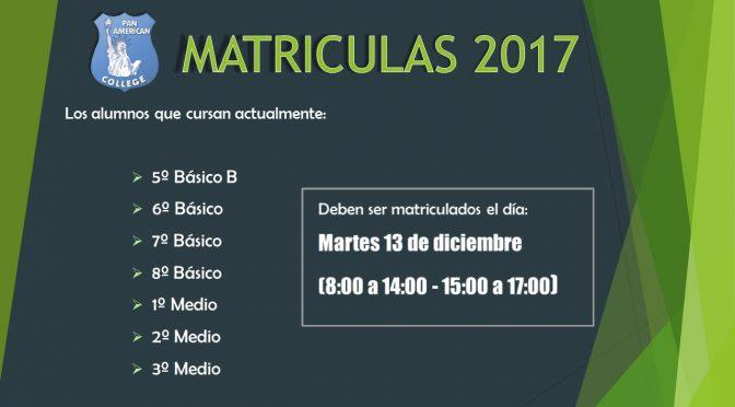 MATRÍCULAS 2017 – MARTES 13