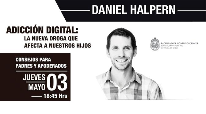 "CHARLA: ""ADICCIÓN DIGITAL"" por Daniel Halpern"