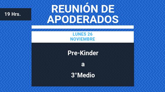 REUNIÓN DE APODERADOS – LUNES 26 NOVIEMBRE