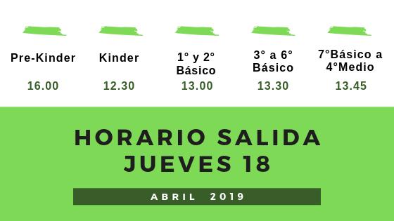 HORARIO SALIDA JUEVES 18 DE ABRIL